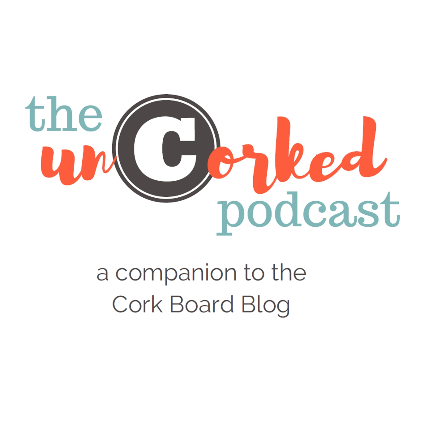 uncorked podcast storytelling